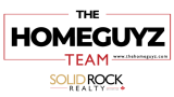 The Home Guyz Team with Solid Rock Realty Brokerage